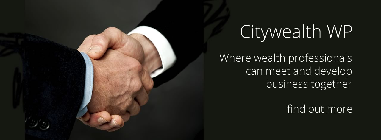 Citywealth WP networking club Where wealth professionals can meet and develop business together