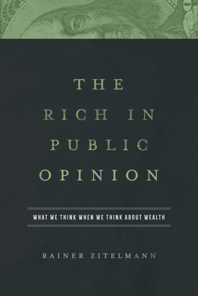 Book: The Rich in Public Opinion